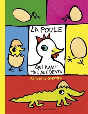 """Afficher """"La poule qui avait mal aux dents"""""""