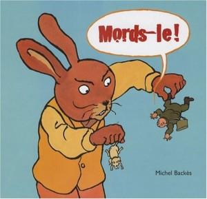 "Afficher ""Mords-le !"""