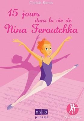 """Afficher """"Pas de deux n° 1 15 quinze jours dans la vie de Nina Feroutchka"""""""