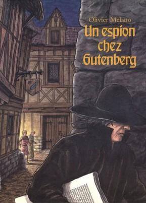 """Afficher """"Un espion chez Gutenberg"""""""