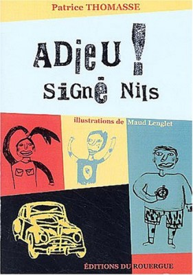"""Afficher """"Adieu ! signé Nils"""""""
