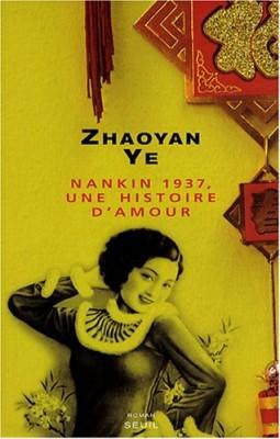 """Afficher """"Nankin 1937, une histoire d'amour"""""""