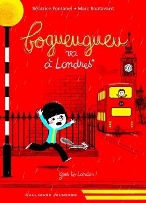 """Afficher """"Bogueugueu Bogueugueu va à Londres"""""""