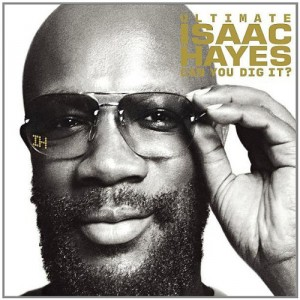 """Afficher """"Ultimate Isaac Hayes"""""""