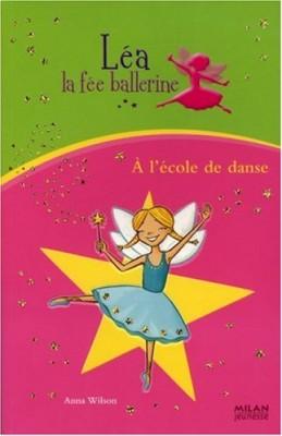 """Afficher """"Léa la fée ballerine À l'école de danse"""""""