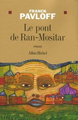 """Afficher """"Le Pont de Ran-Mositar"""""""