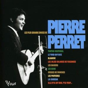 """Afficher """"Plus grands succès de Pierre Perret (Les)"""""""