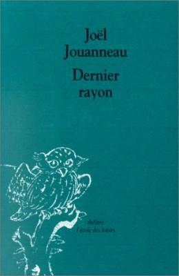 """Afficher """"Dernier rayon"""""""