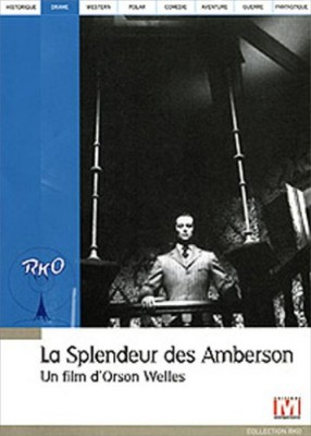 """Afficher """"La Splendeur des Amberson"""""""