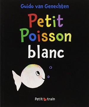 vignette de 'Petit poisson blanc (Van Genechten, Guido)'