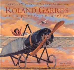 "Afficher ""Roland Garros et la petite aviatrice"""