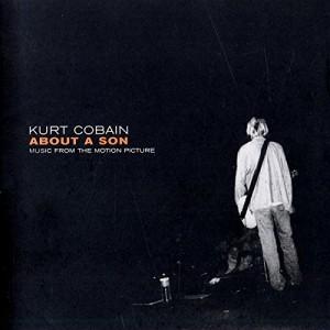 """Afficher """"Kurt Cobain, about a son"""""""