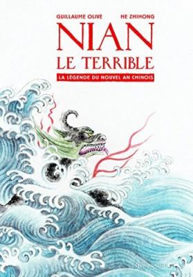 vignette de 'Nian le terrible (Guillaume Olive)'