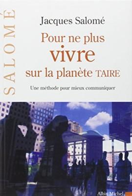 """Afficher """"Pour ne plus vivre sur la planète taire"""""""