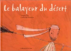 vignette de 'Le balayeur du désert (Tanguy Pay)'