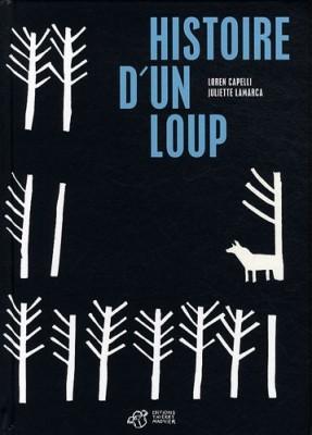 """Afficher """"Histoire d'un loup"""""""
