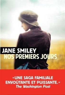 vignette de 'Nos premiers jours n° 1<br /> Un siècle américain (Jane Smiley)'
