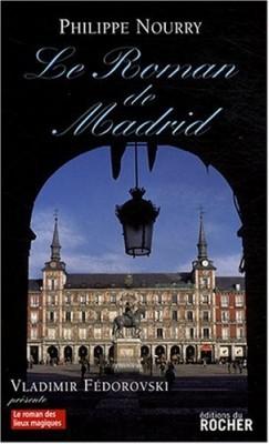 """Afficher """"Le roman de Madrid"""""""