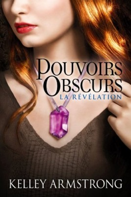 """Afficher """"Pouvoirs obscurs n° 3 La révélation"""""""