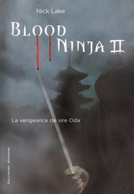 """Afficher """"Blood ninja n° 2 La Vengeance de sire Oda"""""""