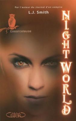 """Afficher """"Night world n° 3 Ensorceleuse"""""""