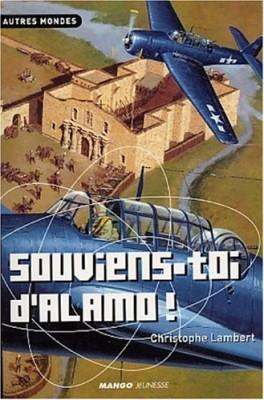 """Afficher """"Souviens-toi d'Alamo !"""""""