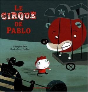 """Afficher """"Le cirque de Pablo"""""""