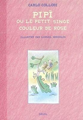 """Afficher """"Pipì ou Le petit singe couleur de rose"""""""