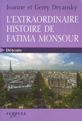 """Afficher """"L'extraordinaire histoire de Fatima Monsour"""""""