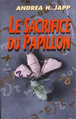 """Afficher """"Le sacrifice du papillon"""""""