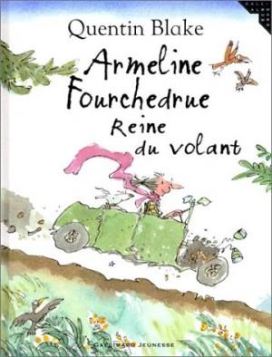 """Afficher """"Armeline Fourchedrue, reine du volant"""""""