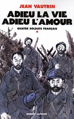 """Afficher """"Quatre soldats français n° 1 Adieu la vie, adieu l'amour"""""""
