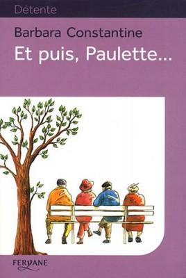 """Afficher """"Et puis, Paulette"""""""