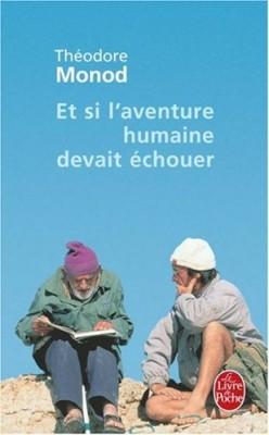 """Afficher """"Et si l'aventure humaine devait échouer"""""""