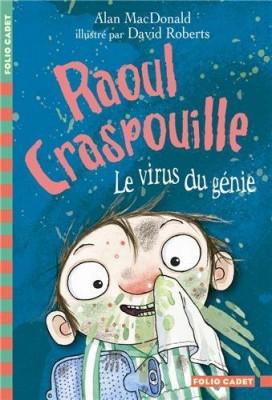 """Afficher """"Raoul Craspouille Le virus du génie"""""""