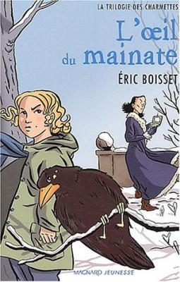 """Afficher """"La Trilogie des Charmettes n° 2 L'oeil du mainate"""""""