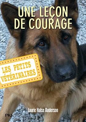 """Afficher """"Les petits vétérinaires n° 7 Une leçon de courage"""""""