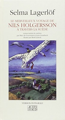 """Afficher """"Le Merveilleux voyage de Nils Holgersson à travers la Suède"""""""