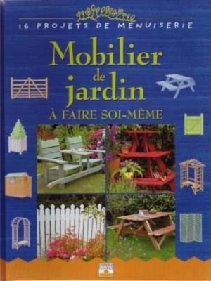 """Afficher """"Mobilier de jardin à faire soi-même"""""""