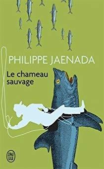 """Afficher """"Le Chameau sauvage"""""""