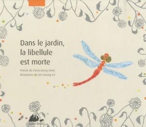 """Afficher """"Dans le jardin, la libellule est morte"""""""