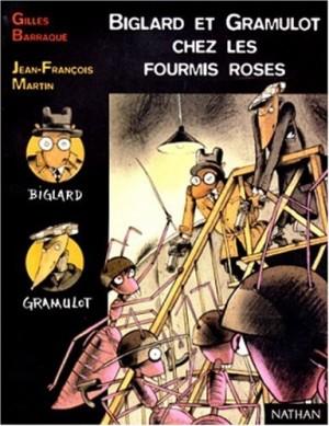 """Afficher """"Biglard et Gramulot chez les fourmis roses"""""""