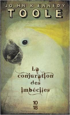 """Afficher """"La conjuration des imbéciles"""""""