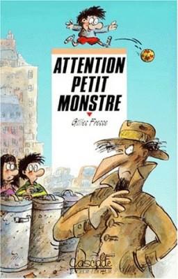 """Afficher """"Attention petit monstre"""""""