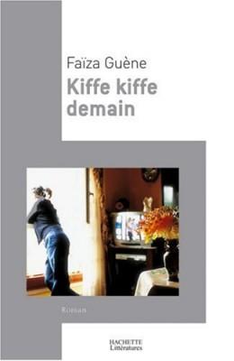 """Afficher """"Kiffe kiffe demain"""""""