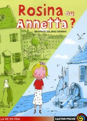 """Afficher """"Rosina ou Annetta ?"""""""