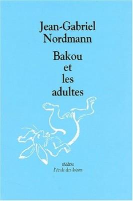 """Afficher """"Bakou et les adultes"""""""