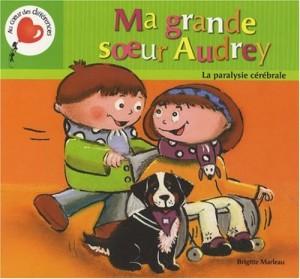 """Afficher """"Ma grande soeur Audrey"""""""