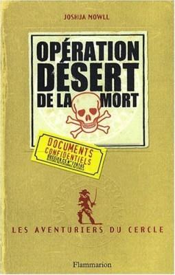 """Afficher """"Les aventuriers du cercle n° 3 Opération désert de la mort"""""""