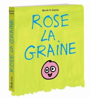 Couverture de Rose la graine